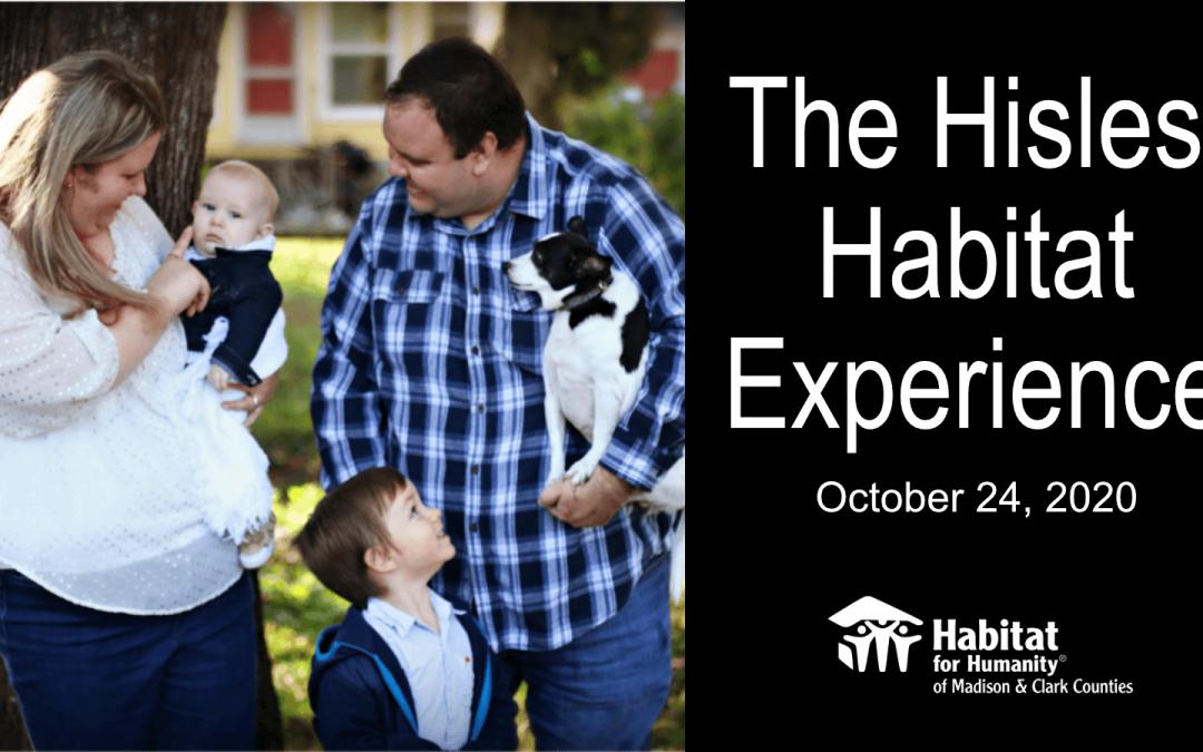 The Hisles' Habitat Experience